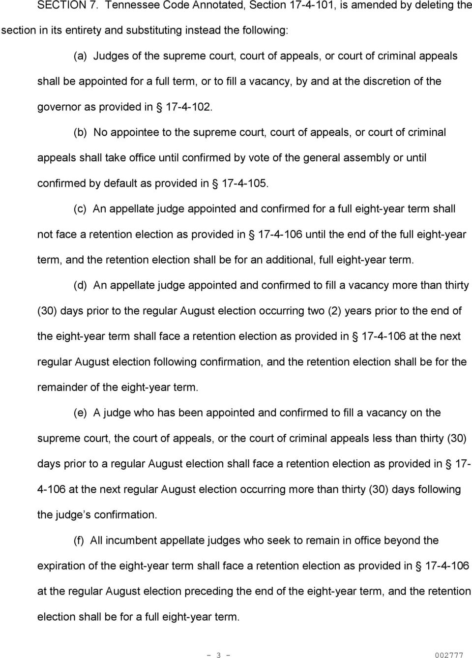 criminal appeals shall be appointed for a full term, or to fill a vacancy, by and at the discretion of the governor as provided in 17-4-102.