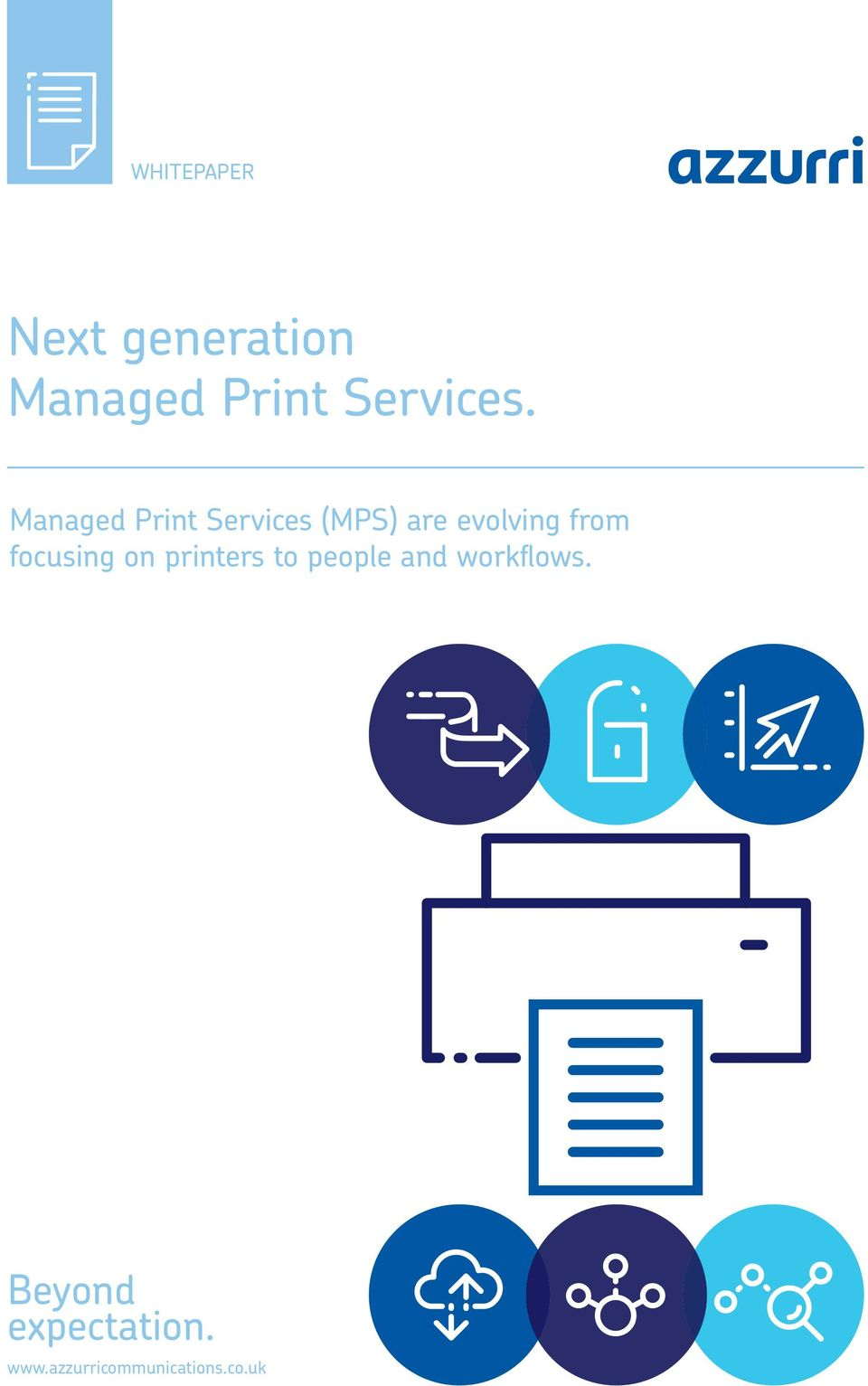 Managed Print Services (MPS) are evolving from