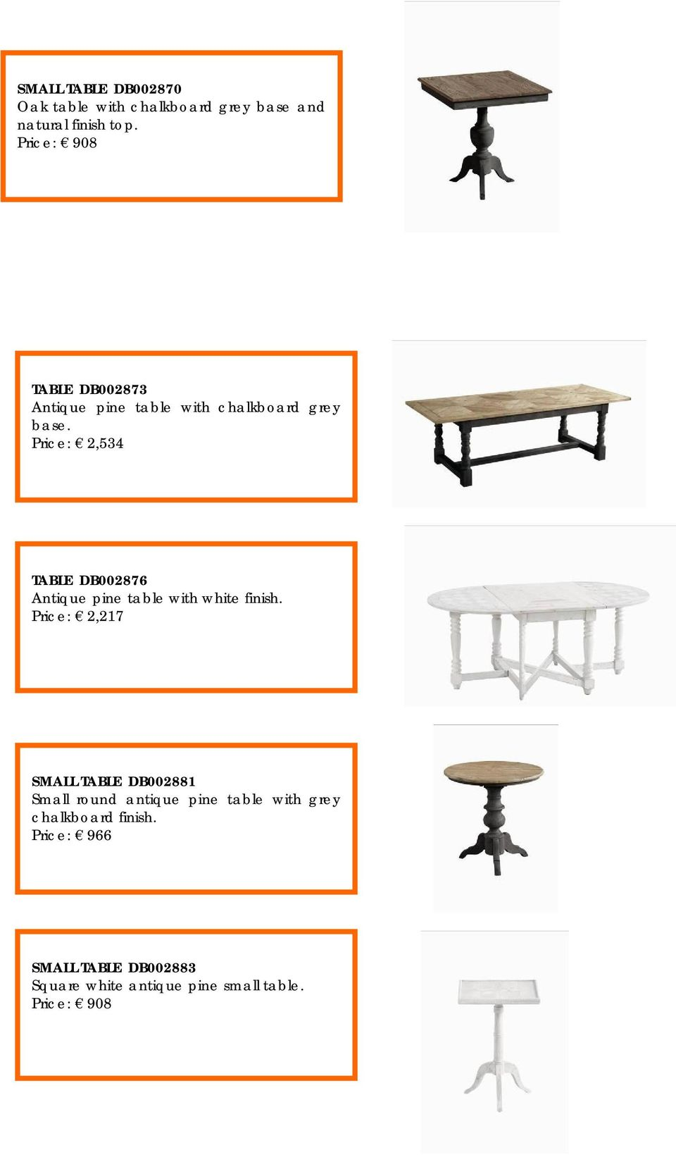 Price: 2,534 TABLE DB002876 Antique pine table with white finish.