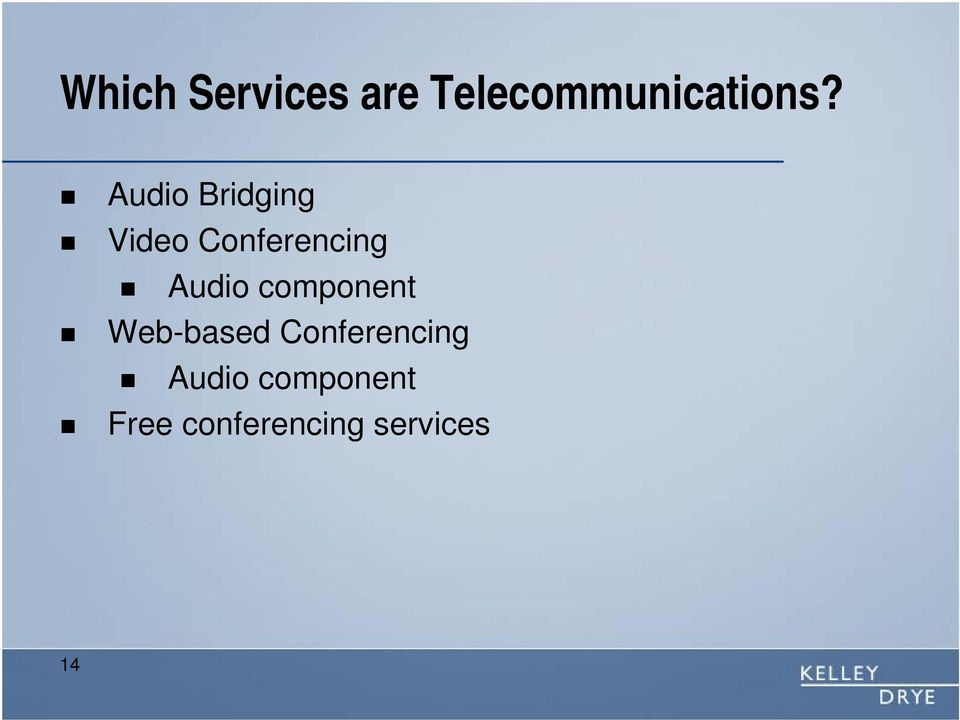component Web-based Conferencing Audio