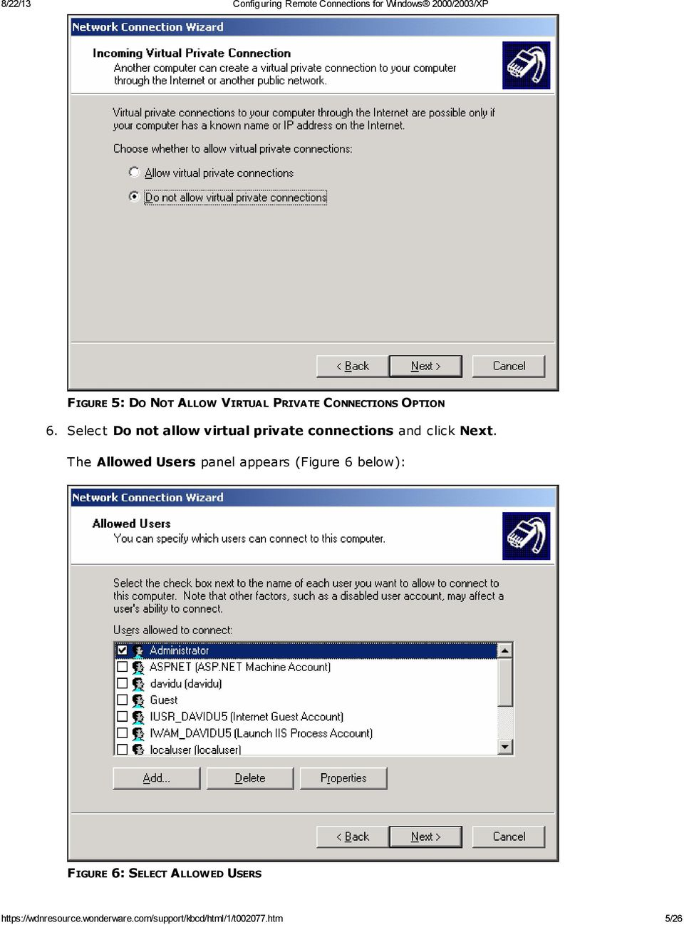 The Allowed Users panel appears (Figure 6 below): FIGURE 6: SELECT