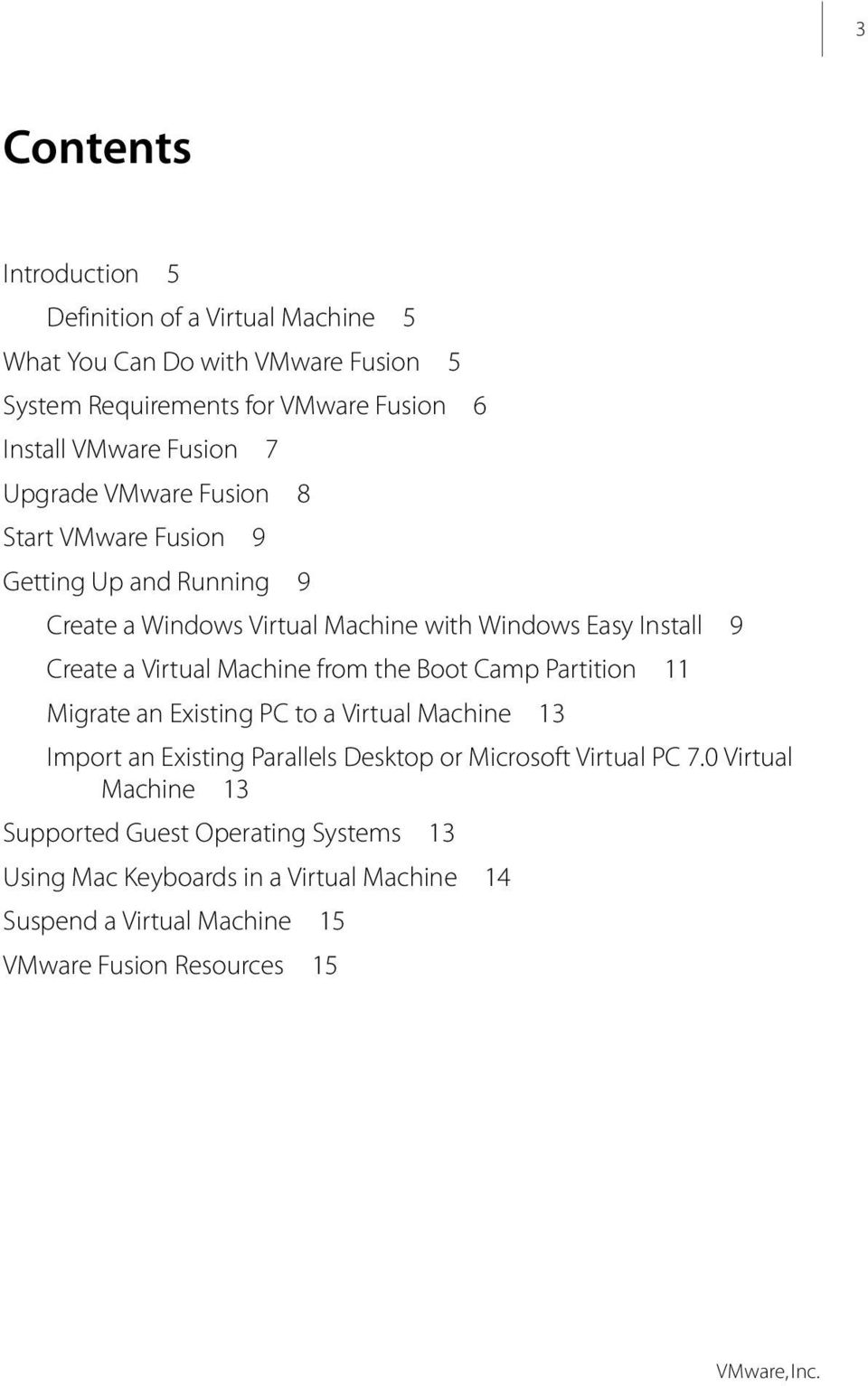 Virtual Machine from the Boot Camp Partition 11 Migrate an Existing PC to a Virtual Machine 13 Import an Existing Parallels Desktop or Microsoft Virtual