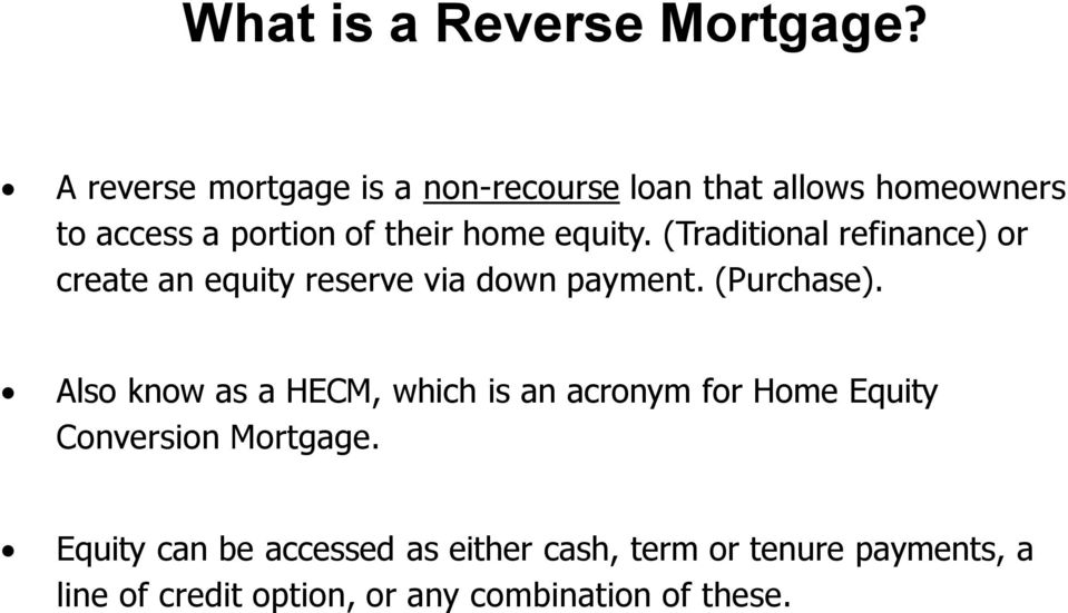 equity. (Traditional refinance) or create an equity reserve via down payment. (Purchase).