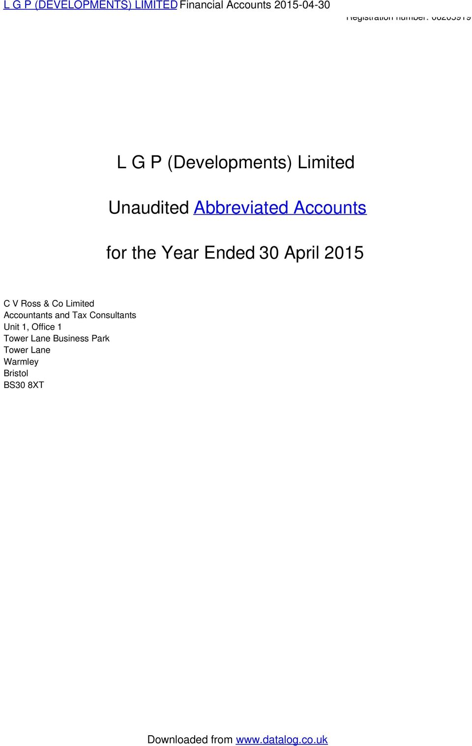 Year Ended 30 April 2015 C V Ross & Co Limited Accountants and Tax