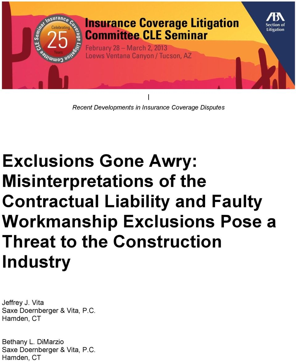 Exclusions Pose a Threat to the Construction Industry Jeffrey J.