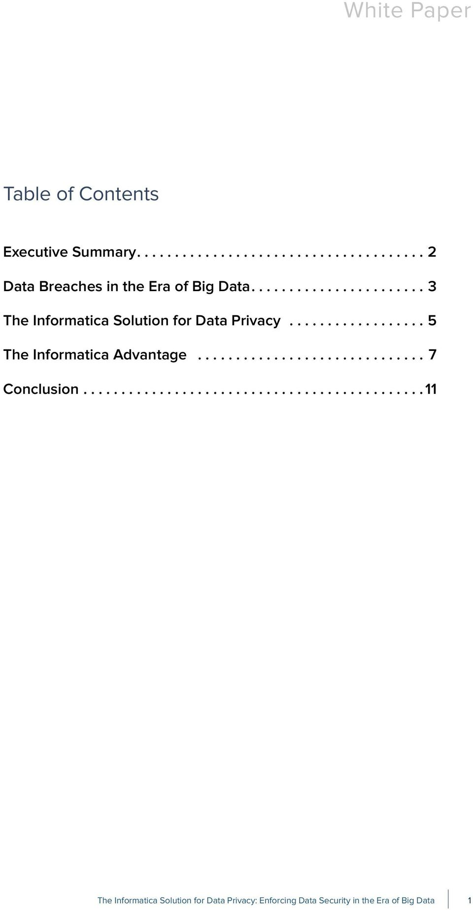 ...3 The Informatica Solution for Data Privacy.