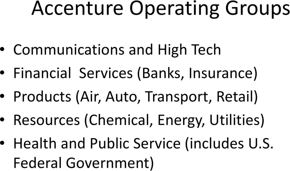 Transport, Retail) Resources (Chemical, Energy, Utilities)
