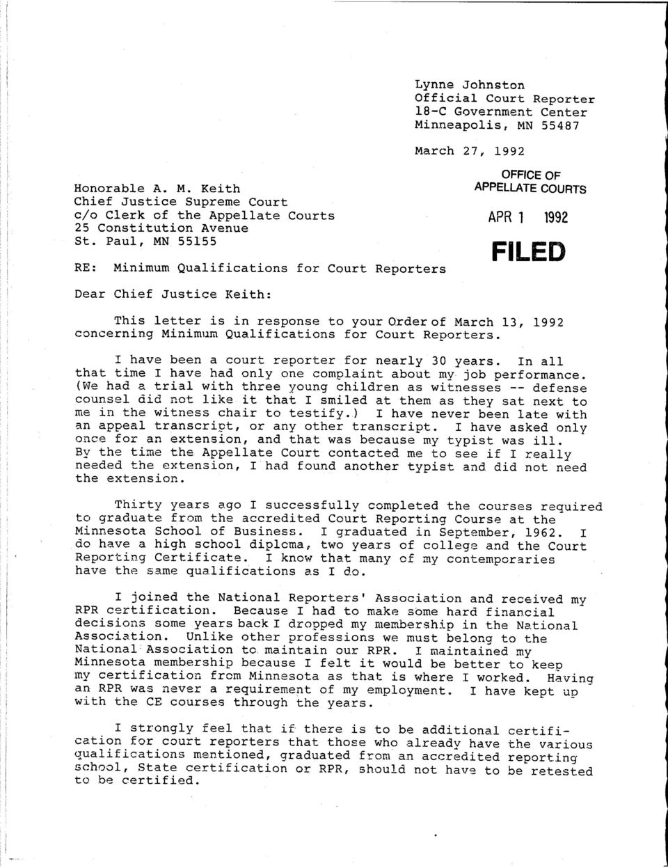 APPELLATE COURTS APR 1 1992 This letter is in response to your Orderof  March 13,