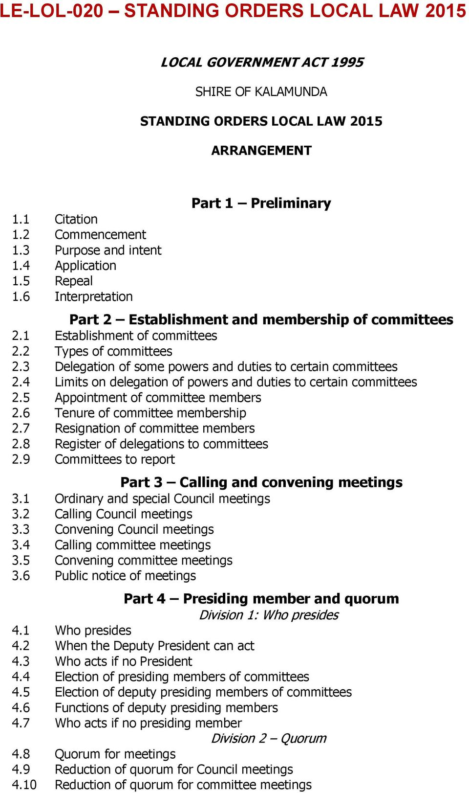 3 Delegation of some powers and duties to certain committees 2.4 Limits on delegation of powers and duties to certain committees 2.5 Appointment of committee members 2.
