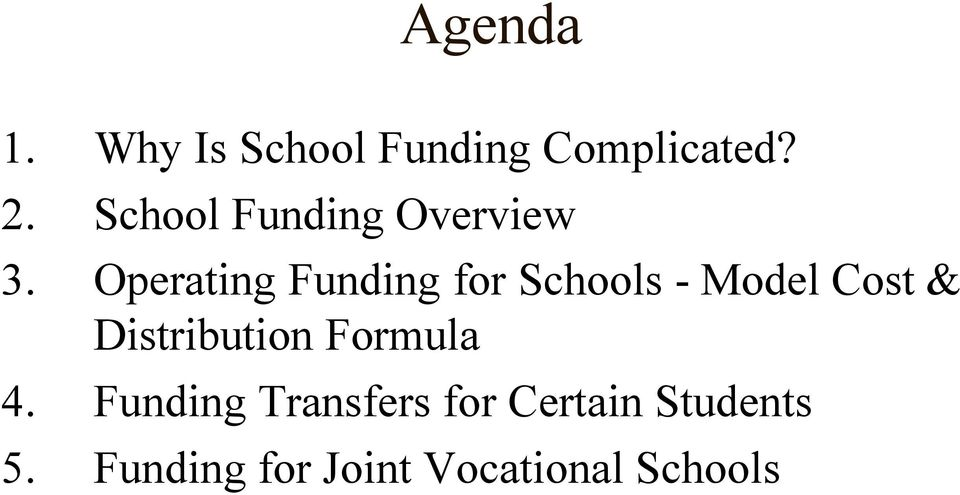 Operating Funding for Schools - Model Cost &