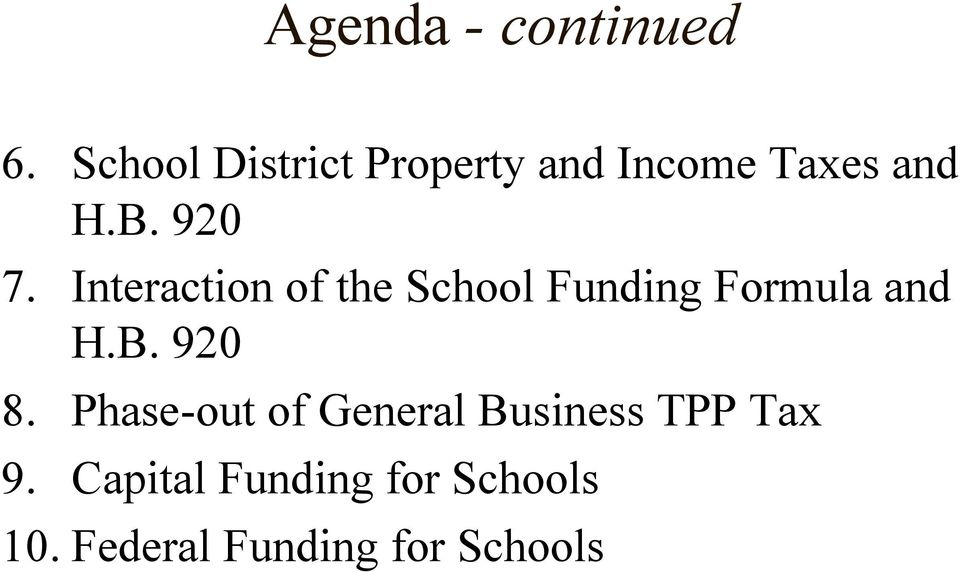 Interaction of the School Funding Formula and H.B. 920 8.