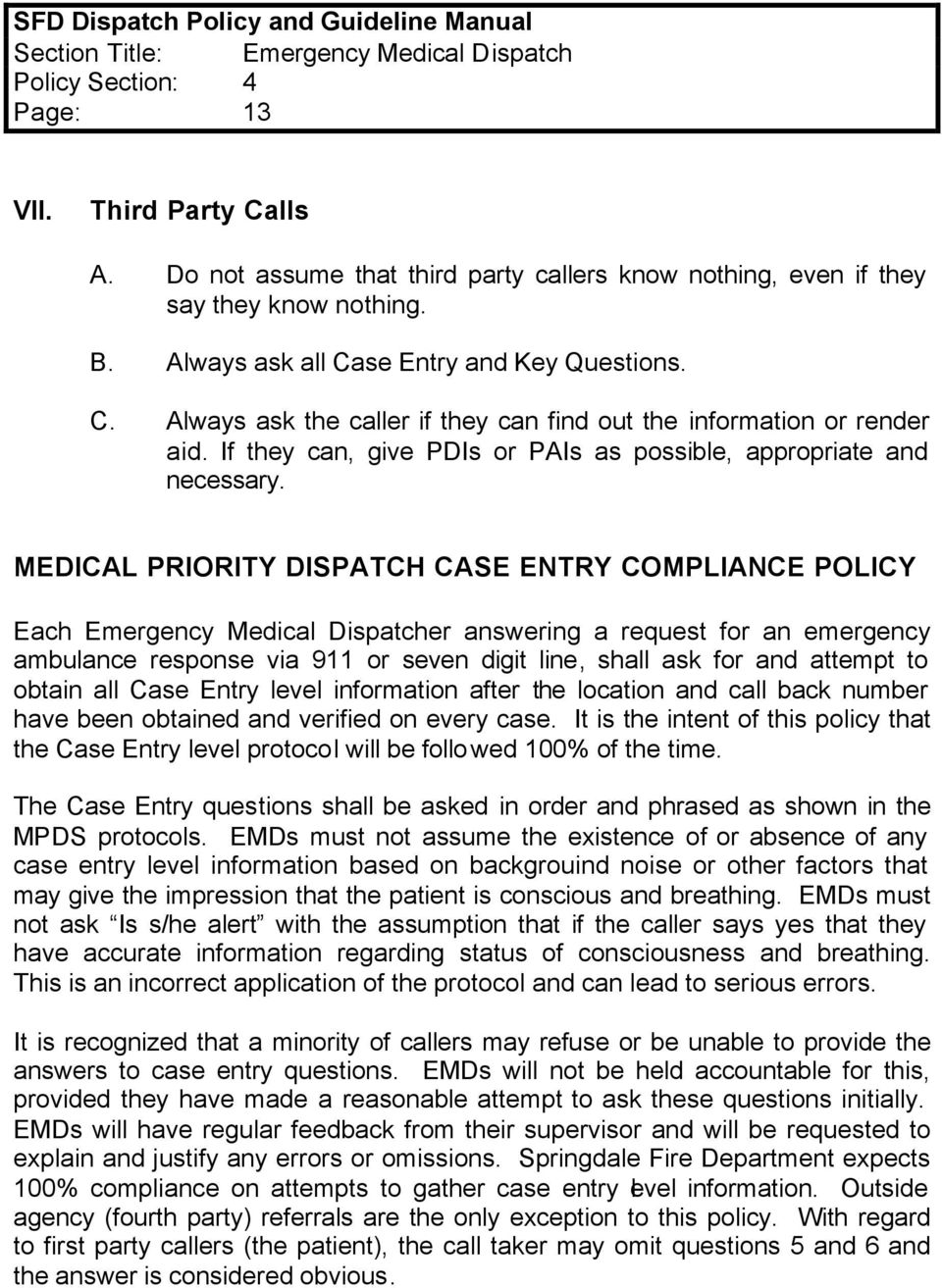 Emergency medical dispatch certification guidelines emergency medical priority dispatch case entry compliance policy each emergency medical dispatcher answering a request for an 1betcityfo Gallery