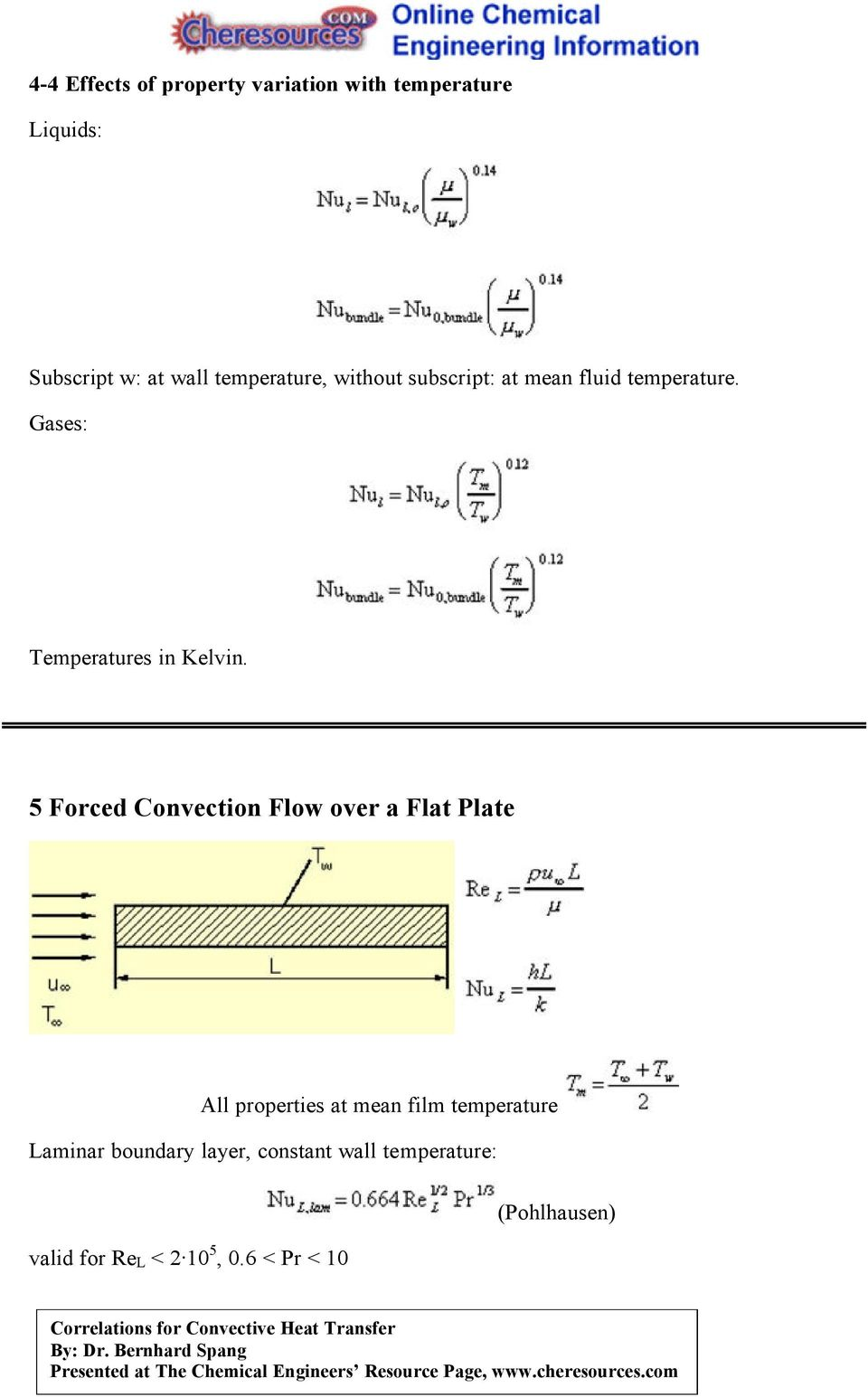5 Forced Convection Flow over a Flat Plate All properties at mean film temperature