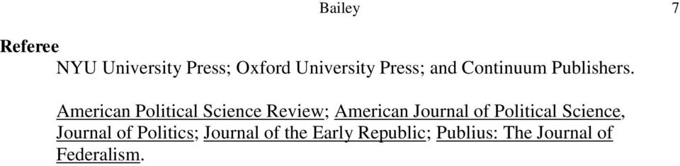 American Political Science Review; American Journal of