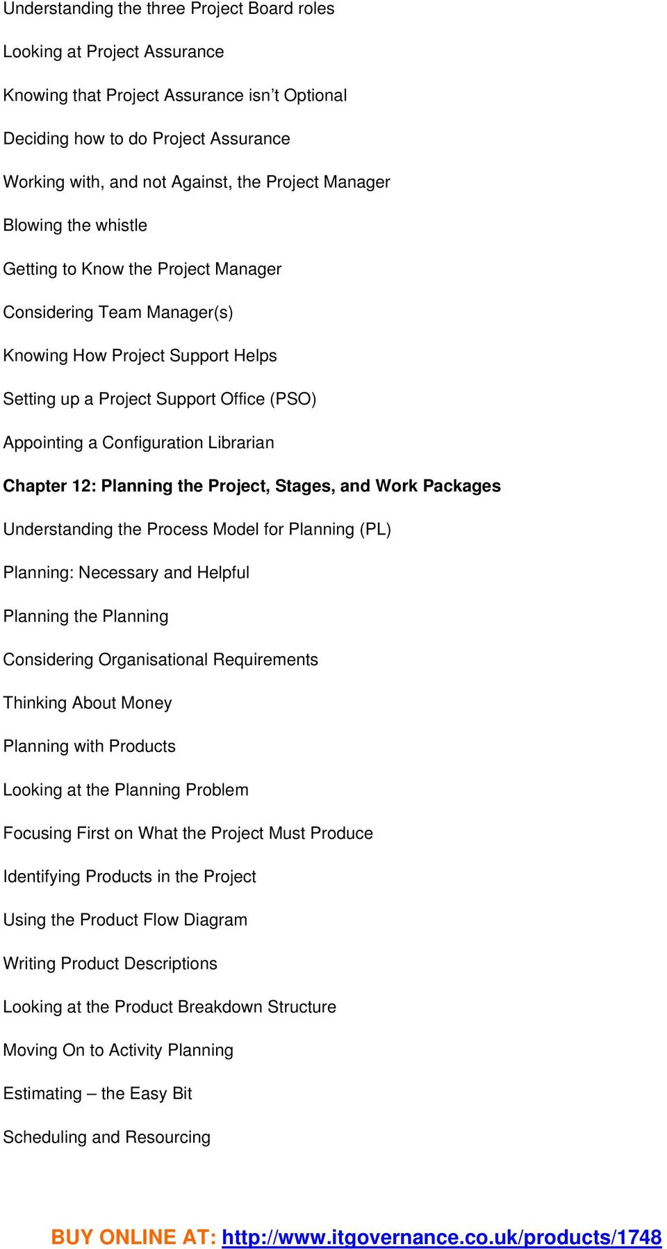 Librarian Chapter 12: Planning the Project, Stages, and Work Packages Understanding the Process Model for Planning (PL) Planning: Necessary and Helpful Planning the Planning Considering