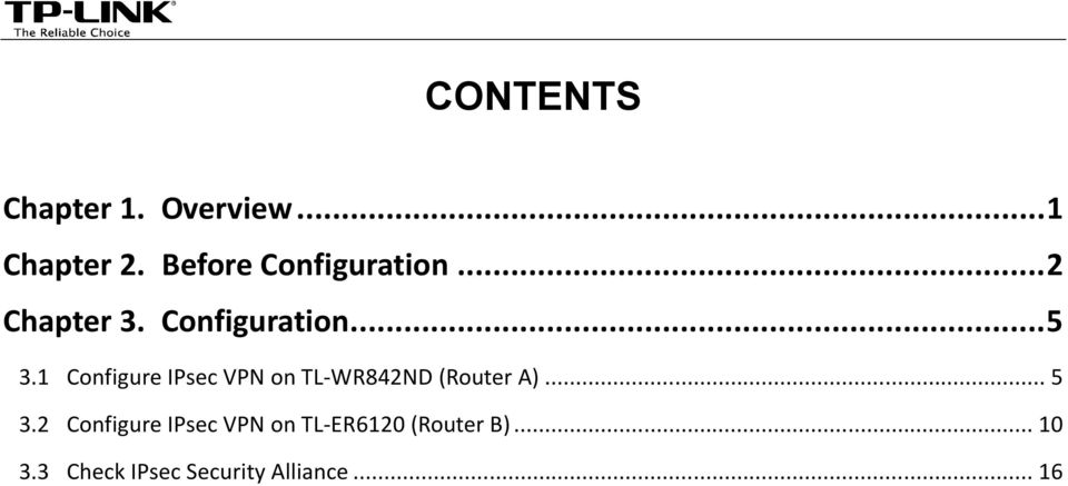 1 Configure IPsec VPN on TL-WR842ND (Router A)... 5 3.