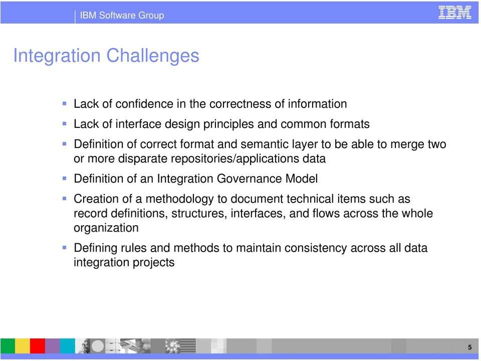 of an Integration Governance Model Creation of a methodology to document technical items such as record definitions, structures,