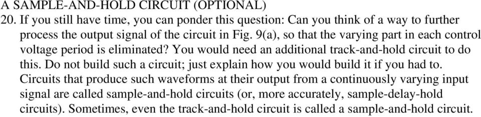 9(a), so that the varying part in each control voltage period is eliminated? You would need an additional track-and-hold circuit to do this.