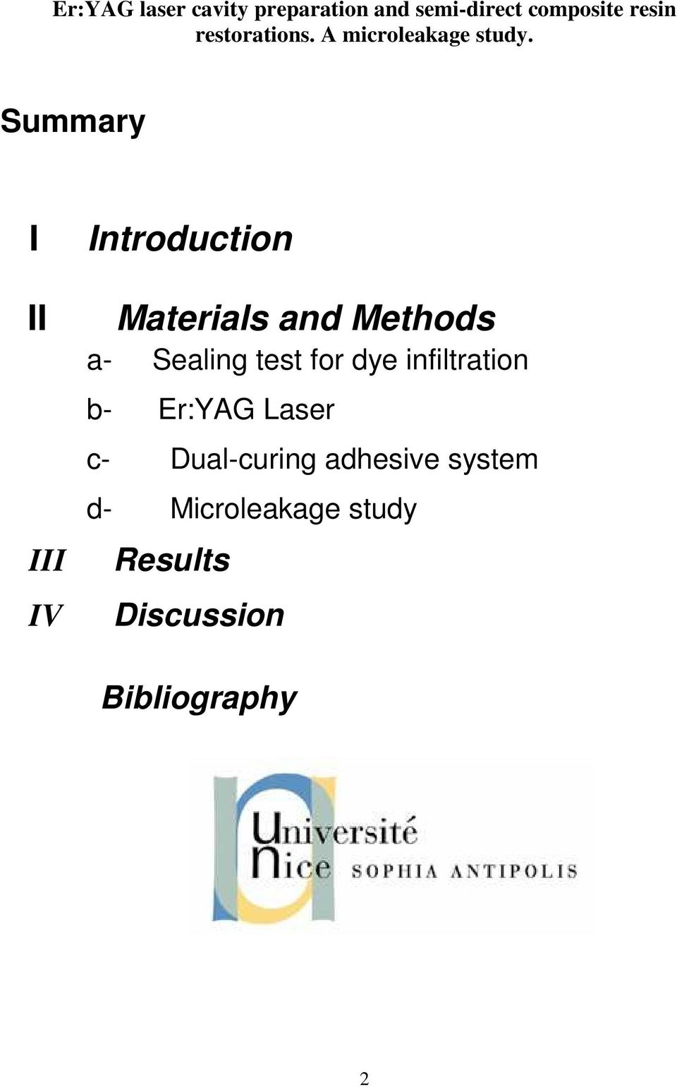 Summary I II III IV Introduction Materials and Methods a- Sealing test