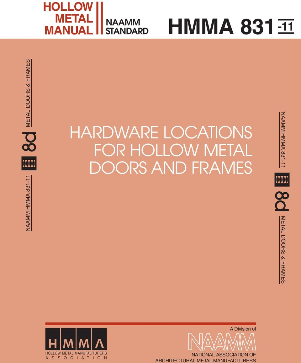 NAAMM HMMA 831-11 METAL DOORS & FRAMES A Division of HOLLOW METAL