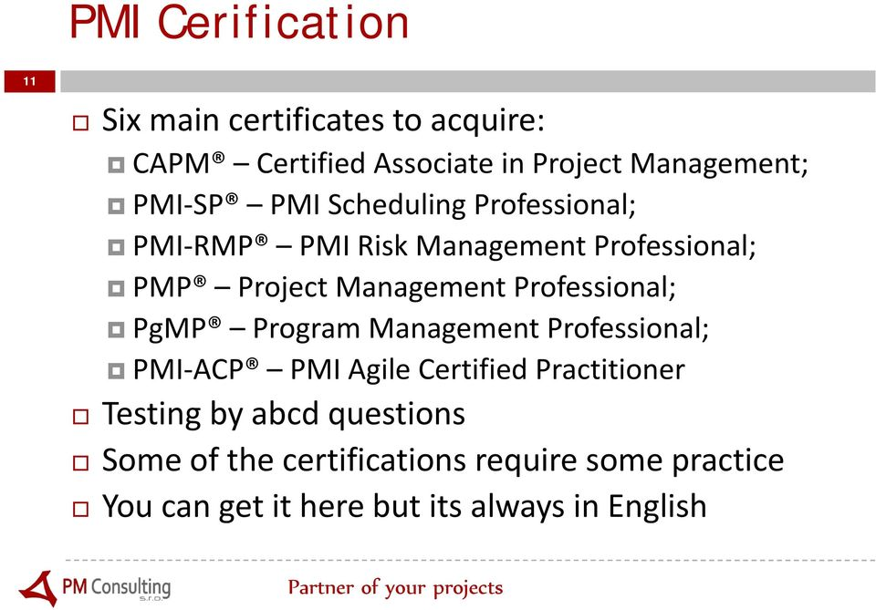 Professional; PgMP Program Management Professional; PMI ACP PMI Agile Certified Practitioner Testing by