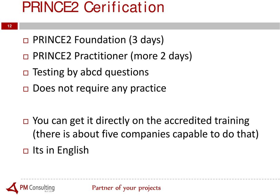require any practice You can get it directly on the accredited