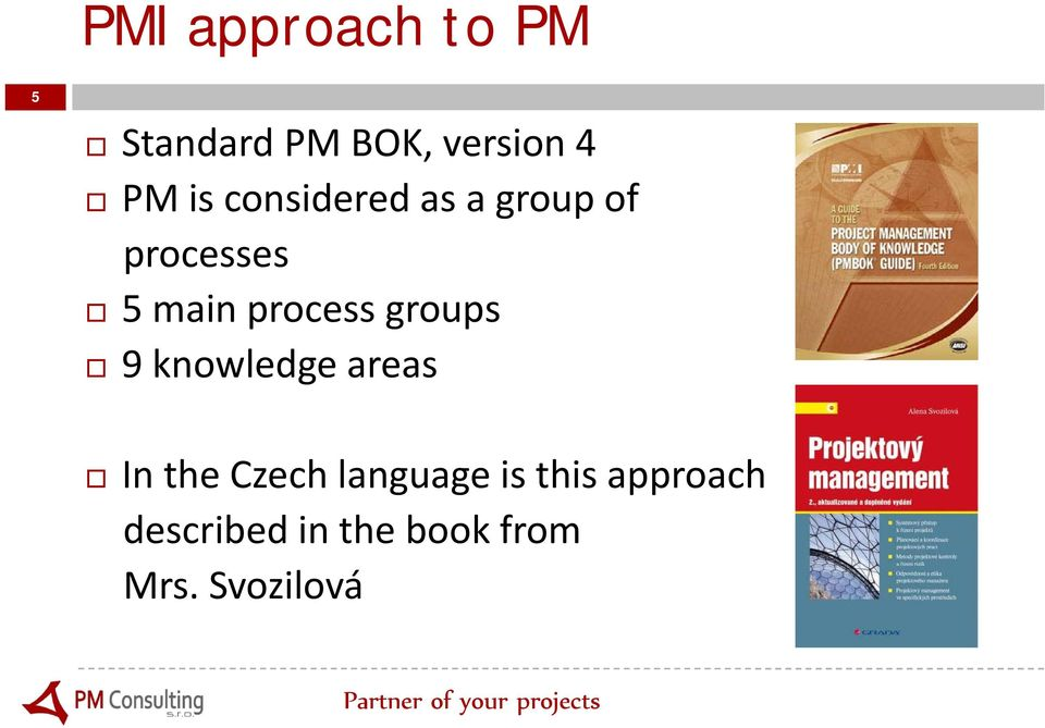groups 9 knowledge areas In the Czech language is