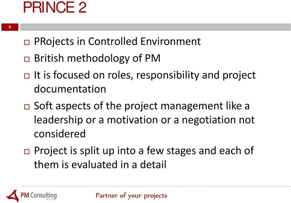 project management like a leadership or a motivation or a negotiation not