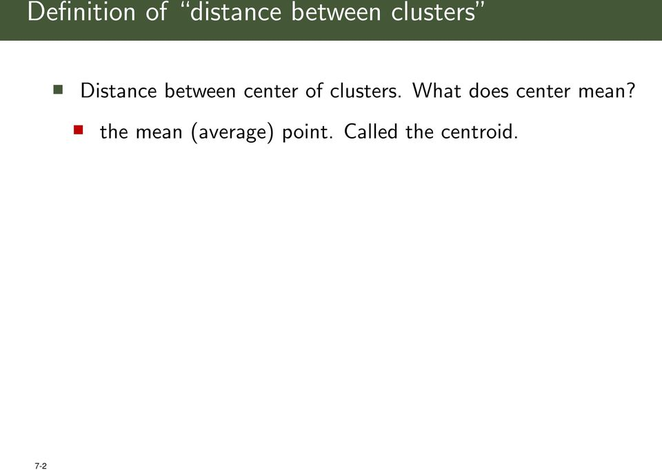 clusters. What does center mean?