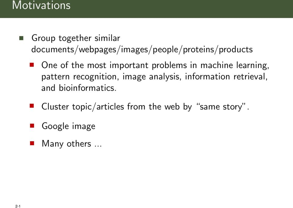 important problems in machine learning, pattern recognition, image