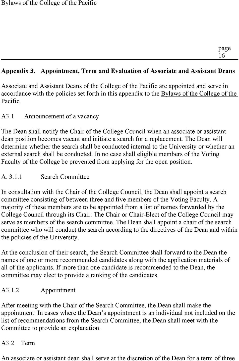 appendix to the Bylaws of the College of the Pacific. A3.