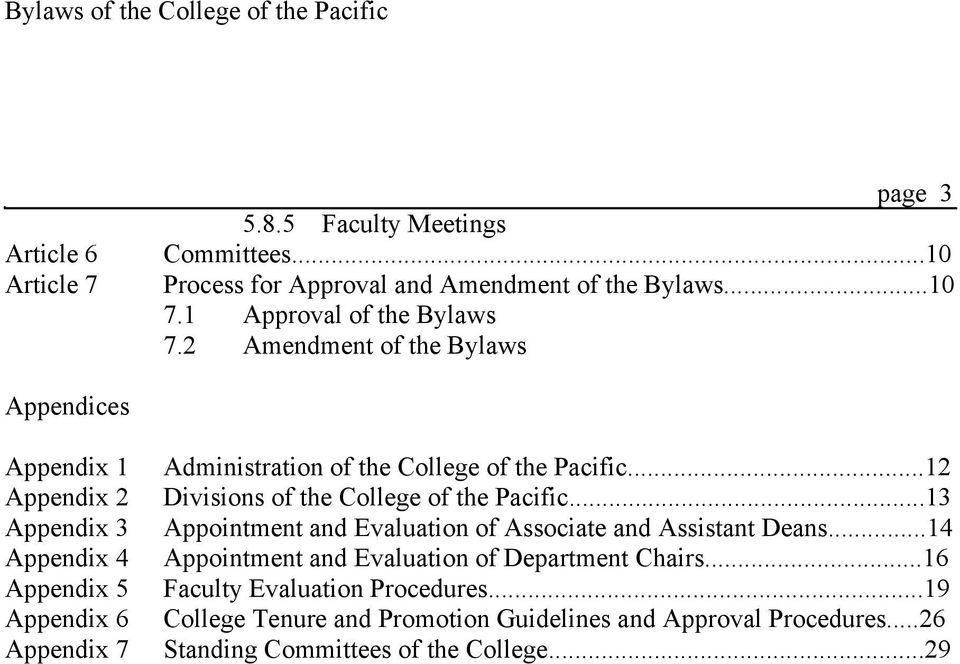 Pacific...12 Divisions of the College of the Pacific...13 Appointment and Evaluation of Associate and Assistant Deans.