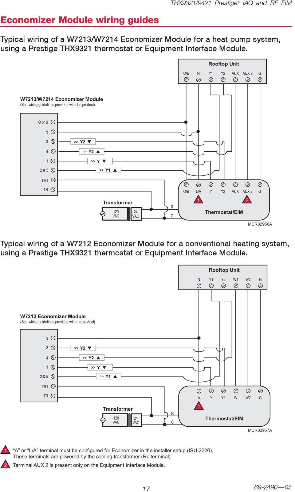 W7 Economizer Module for a conventional heating system, using a Prestige THX9 thermostat or Equipment Interface Module.