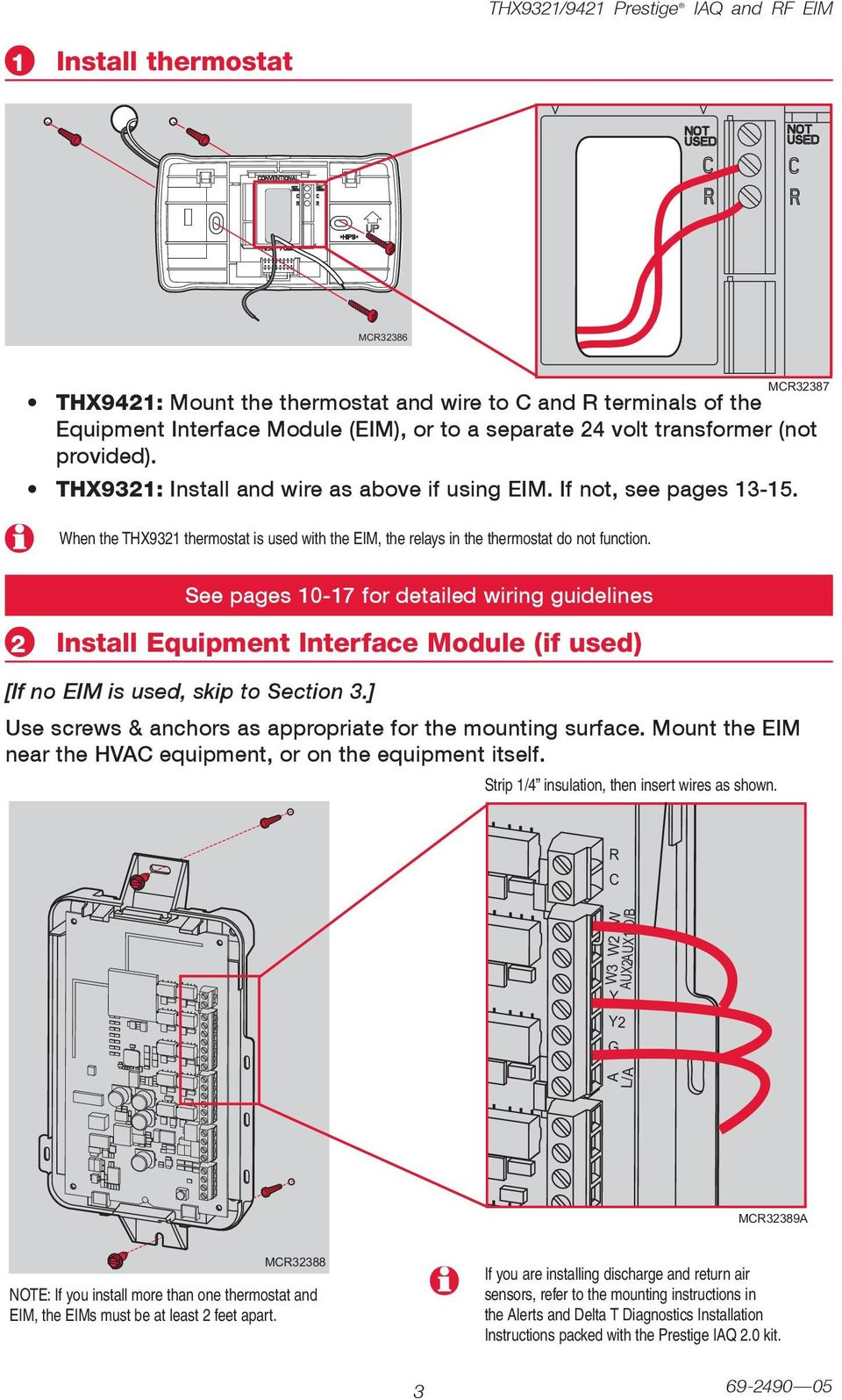M87 See pages 0-7 for detailed wiring guidelines Install Equipment Interface Module (if used) [If no EIM is used, skip to Section.] Use screws & anchors as appropriate for the mounting surface.