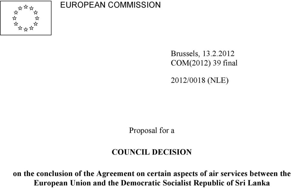 DECISION on the conclusion of the Agreement on certain aspects