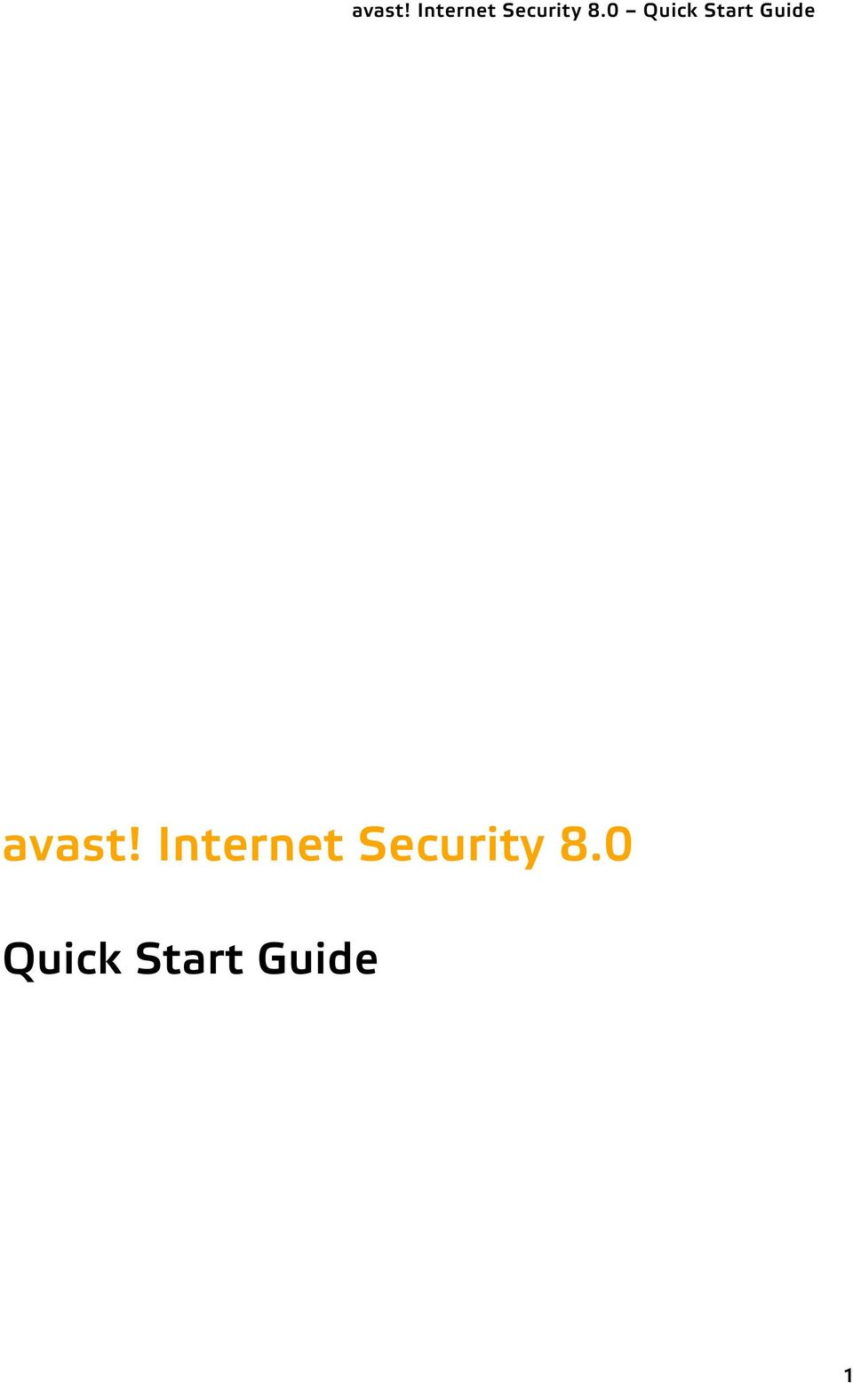 avast! Internet Security 8 0 Quick Start Guide avast