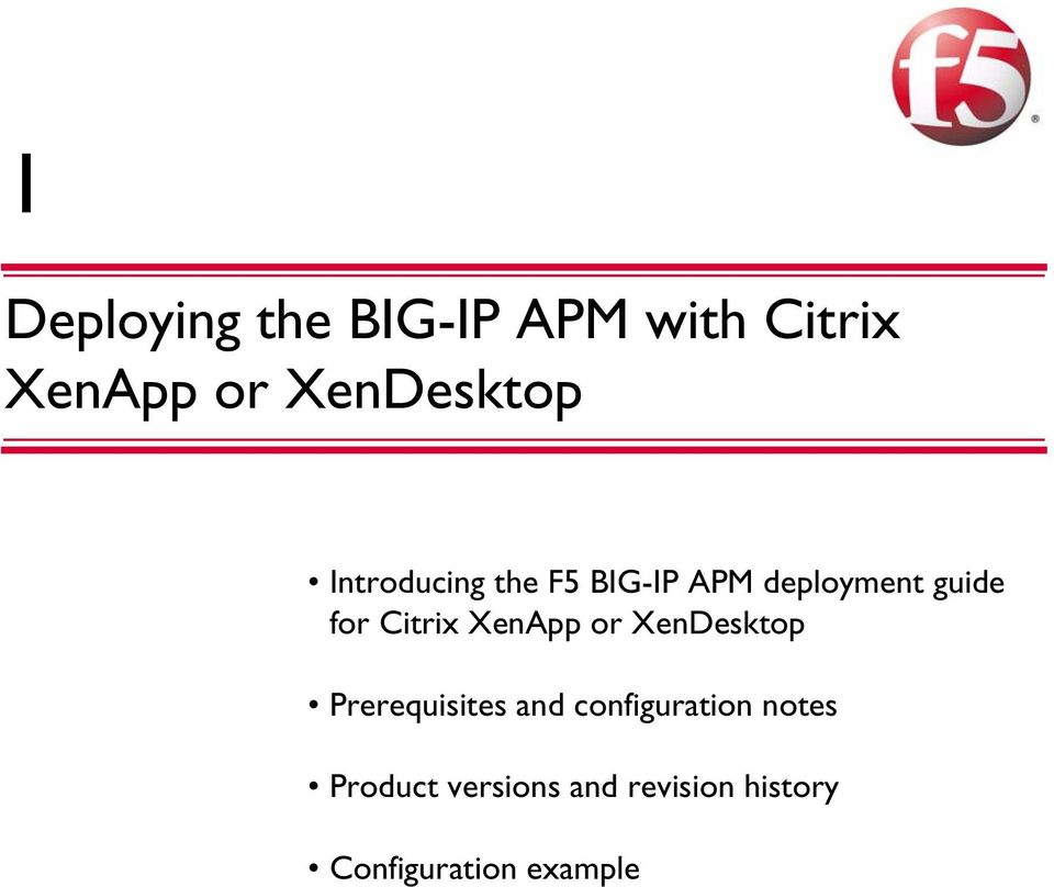 for Citrix XenApp or XenDesktop Prerequisites and