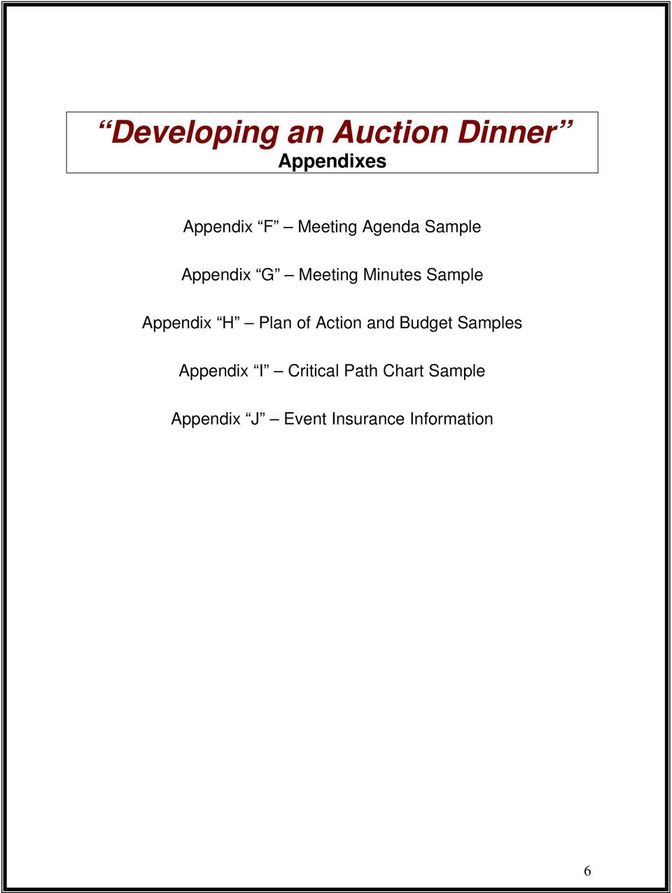 Appendix H Plan of Action and Budget Samples Appendix I
