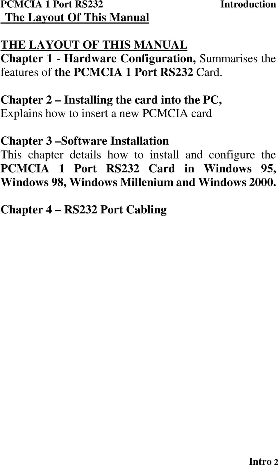 Chapter 2 Installing the card into the PC, Explains how to insert a new PCMCIA card Chapter 3 This chapter