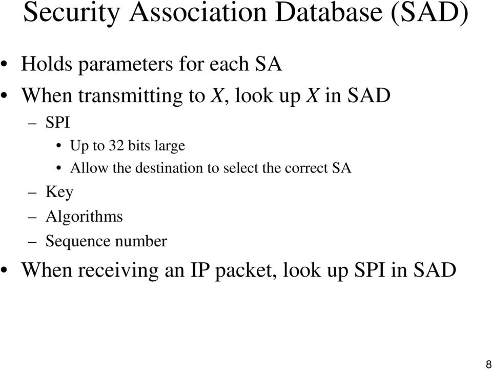 Allow the destination to select the correct SA Key Algorithms