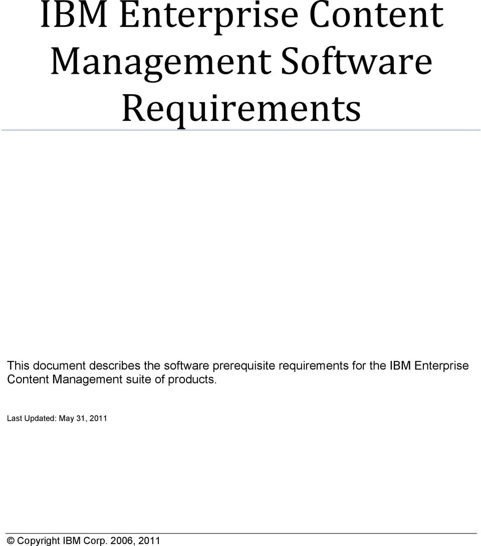 prerequisite requirements for the IBM Enterprise
