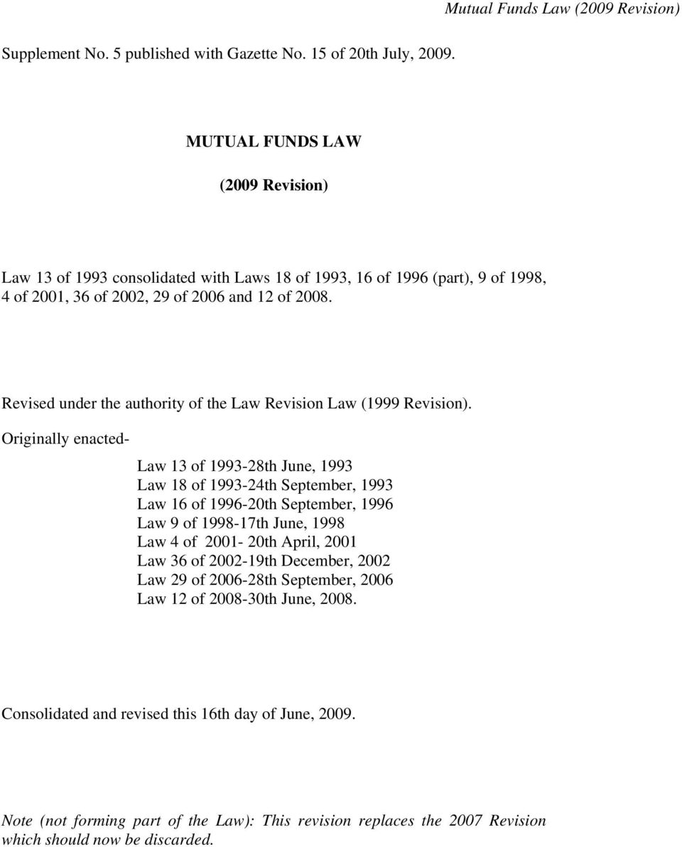 Revised under the authority of the Law Revision Law (1999 Revision).