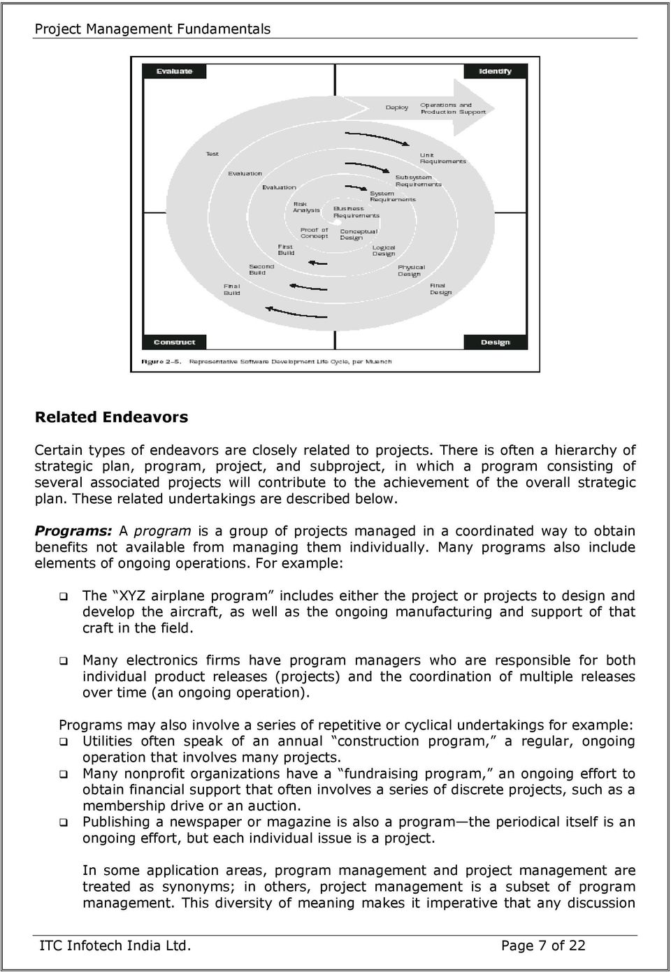 strategic plan. These related undertakings are described below.