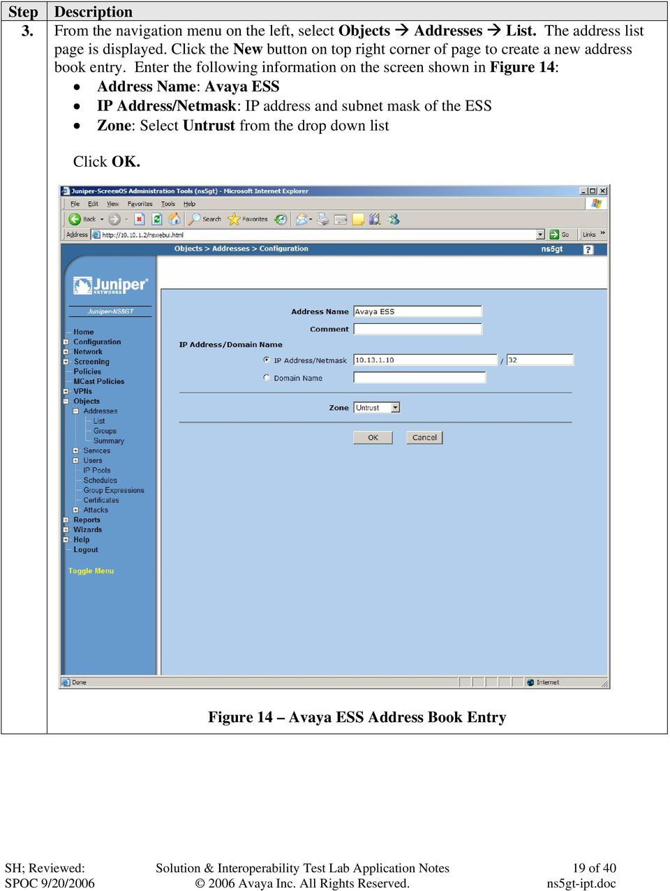 Click the New button on top right corner of page to create a new address book entry.