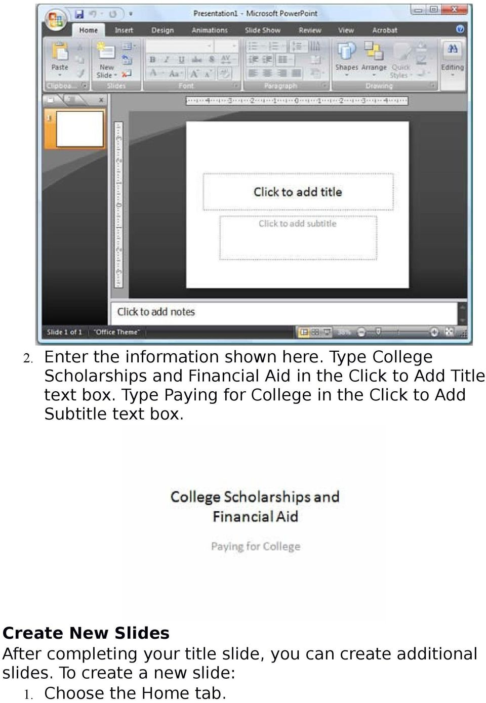 Type Paying for College in the Click to Add Subtitle text box.