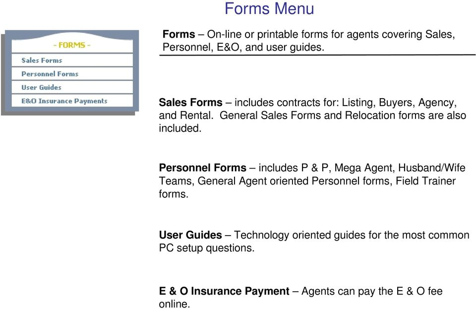 General Sales Forms and Relocation forms are also included.