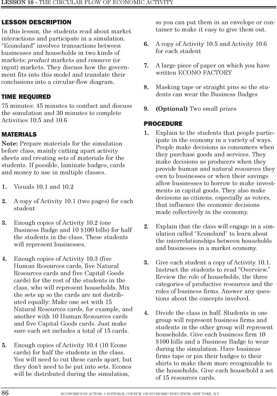 Lesson 10 the circular flow of economic activity pdf they discuss how the government fits into this model and translate their conclusions into a circular pooptronica