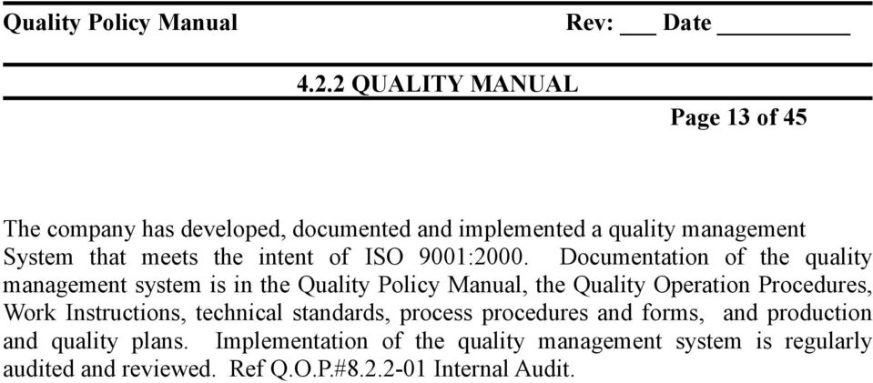 the intent of ISO 9001:2000.