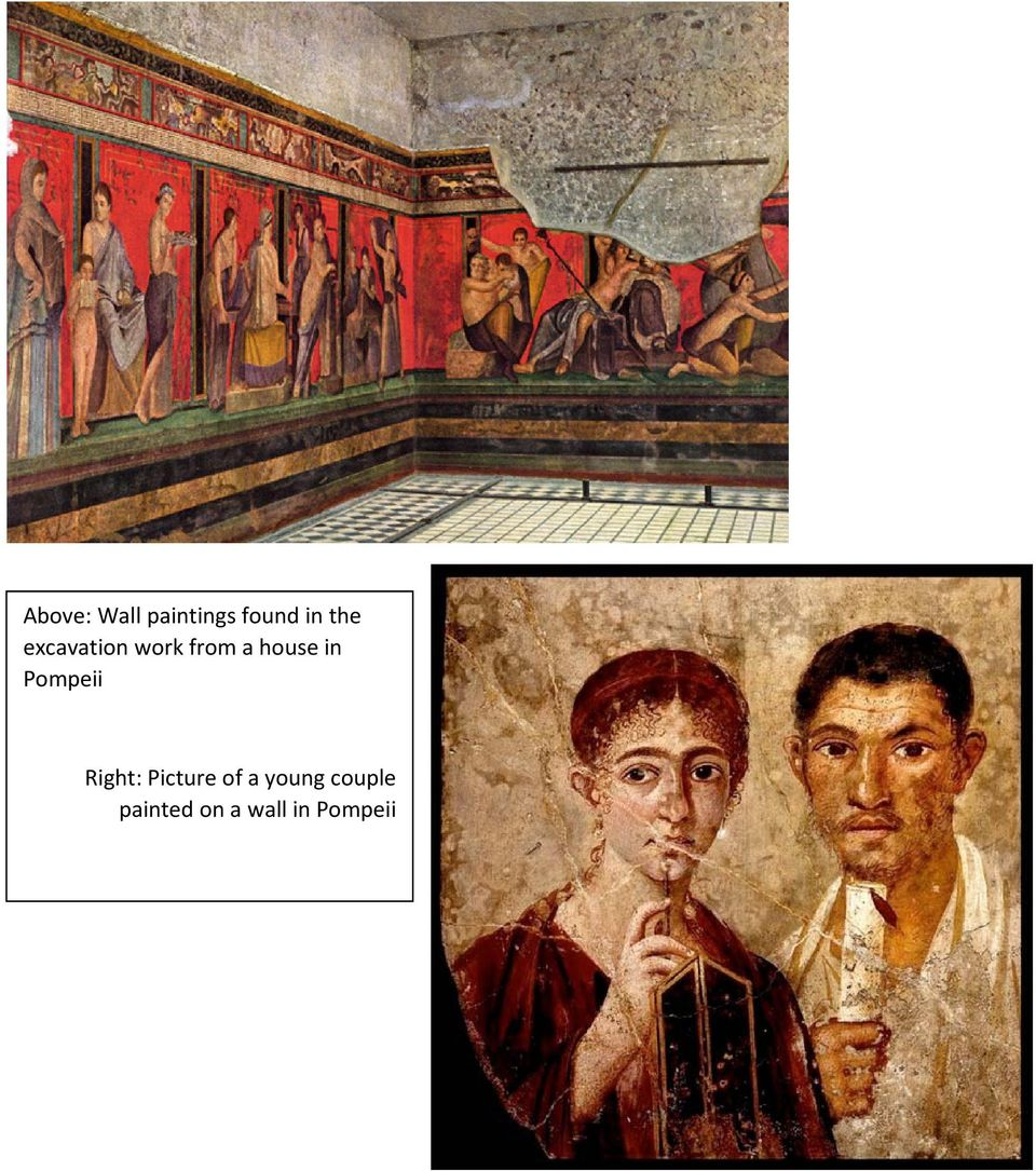 in Pompeii Right: Picture of a