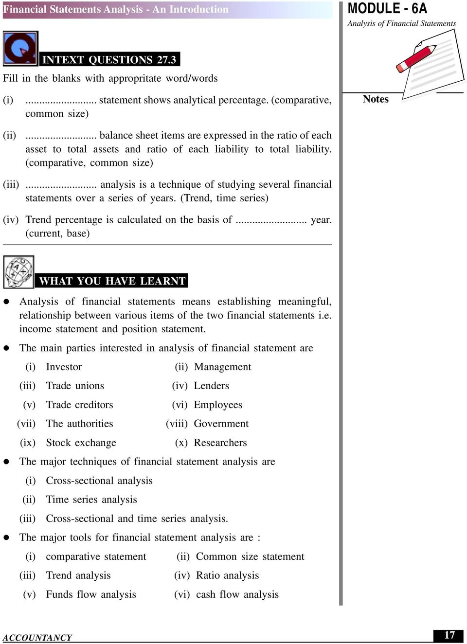 .. analysis is a technique of studying several financial statements over a series of years